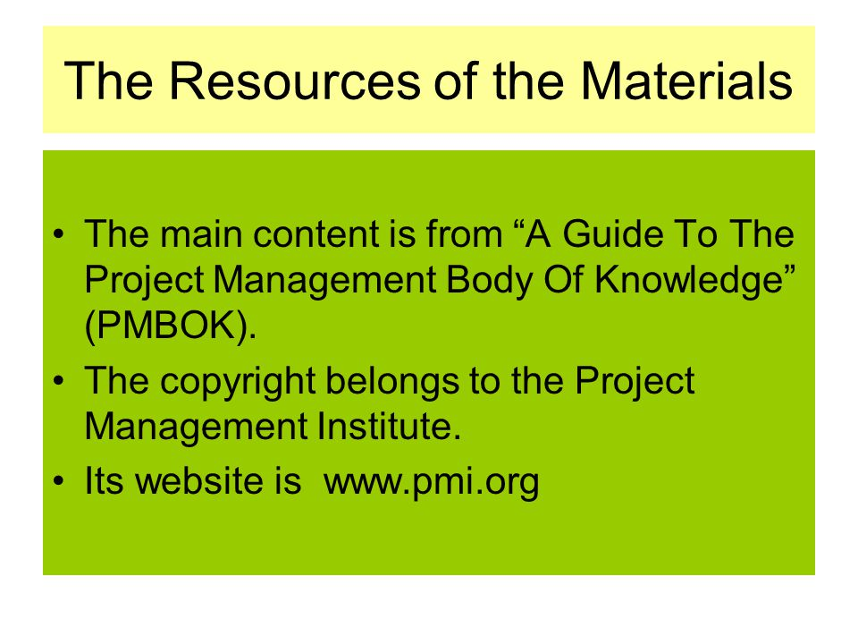 The Resources of the Materials