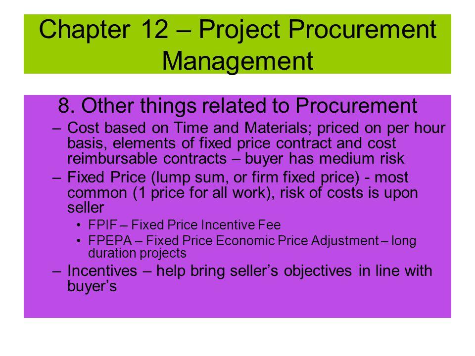 Chapter 12 – Project Procurement Management