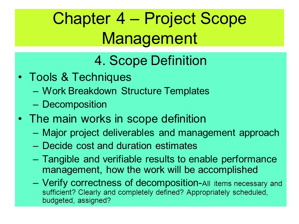 Chapter 4 – Project Scope Management