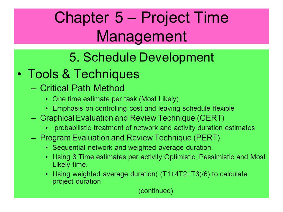 Chapter 5 – Project Time Management