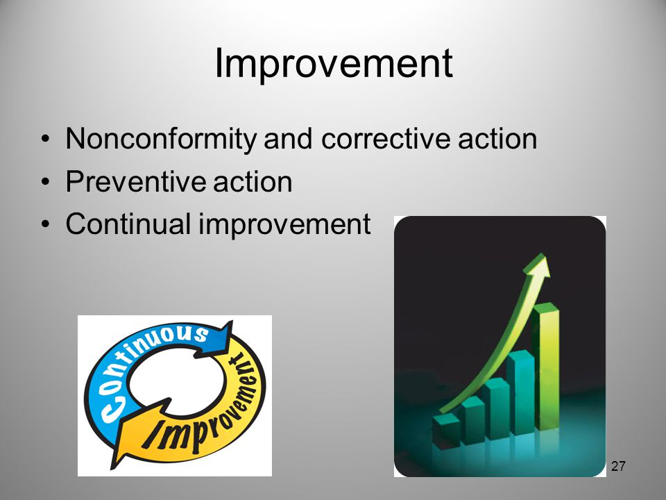 Improvement Nonconformity and corrective action Preventive action