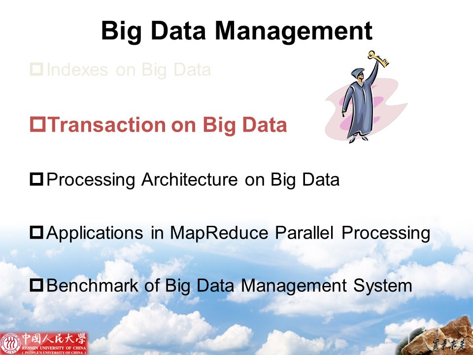 Big Data Management Transaction on Big Data Indexes on Big Data