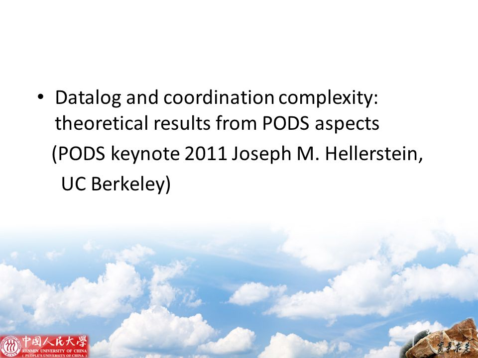 Datalog and coordination complexity: theoretical results from PODS aspects