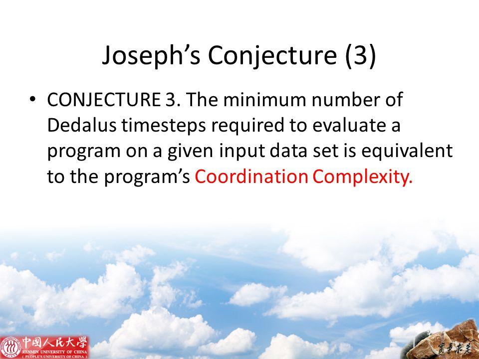 Joseph's Conjecture (3)