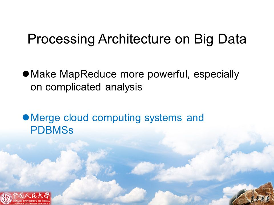 Processing Architecture on Big Data