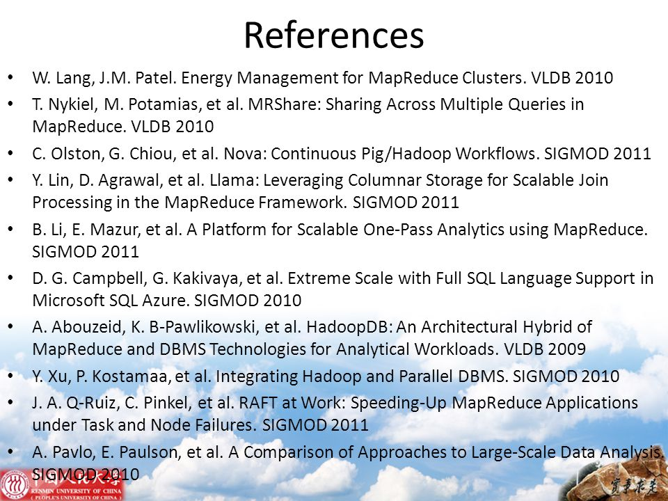 References W. Lang, J.M. Patel. Energy Management for MapReduce Clusters. VLDB