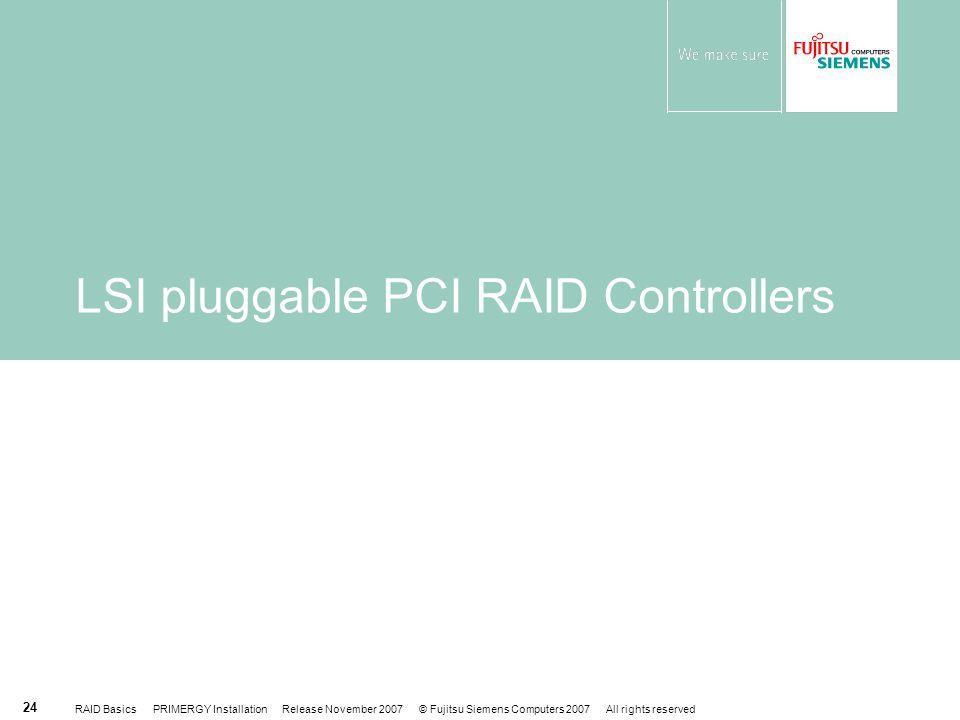 LSI pluggable PCI RAID Controllers