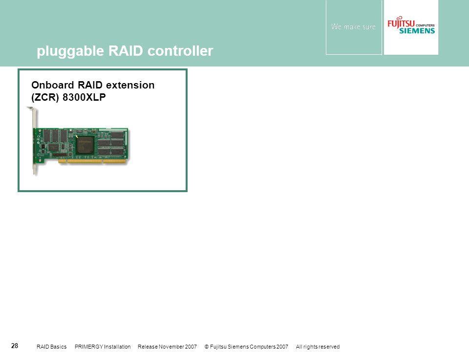 pluggable RAID controller