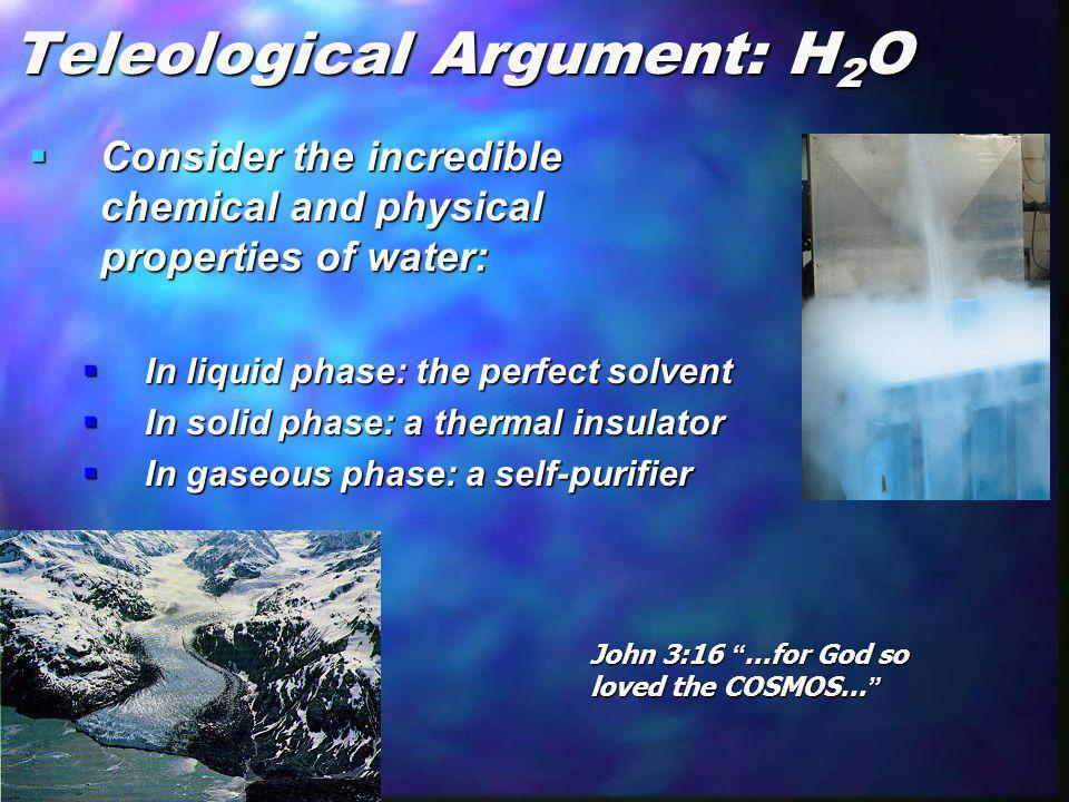 Teleological Argument: H2O