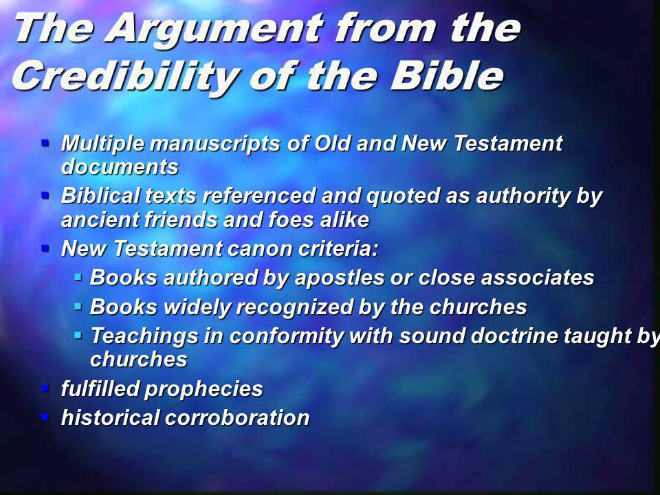 The Argument from the Credibility of the Bible