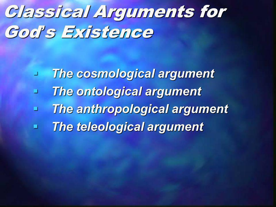 Classical Arguments for God's Existence