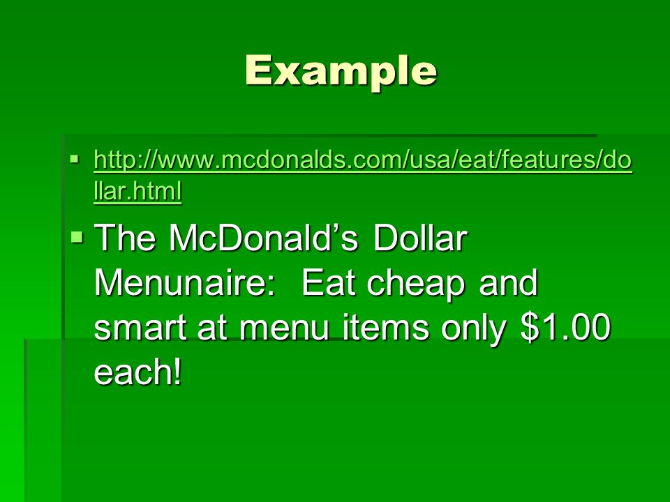 Example http://www.mcdonalds.com/usa/eat/features/dollar.html.