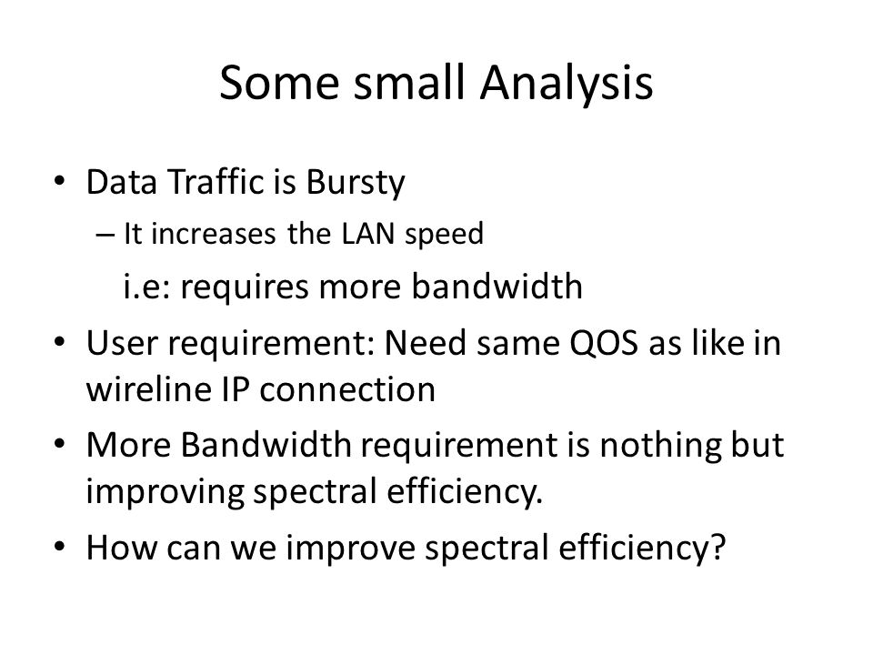 Some small Analysis Data Traffic is Bursty