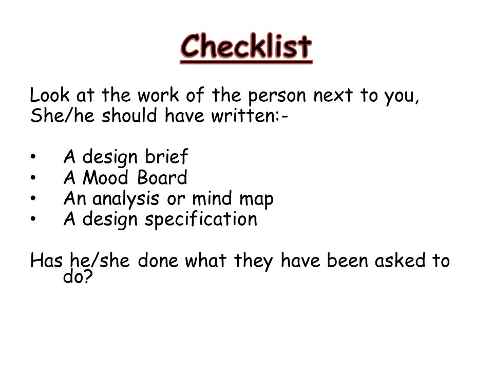 Checklist Look at the work of the person next to you,