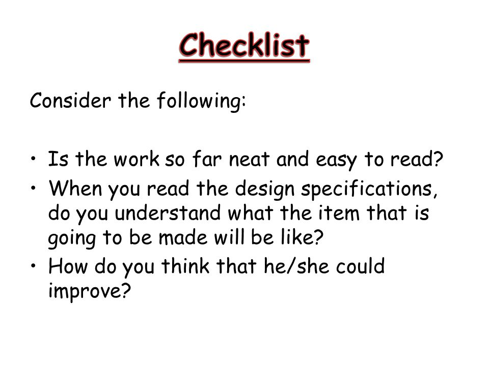 Checklist Consider the following: