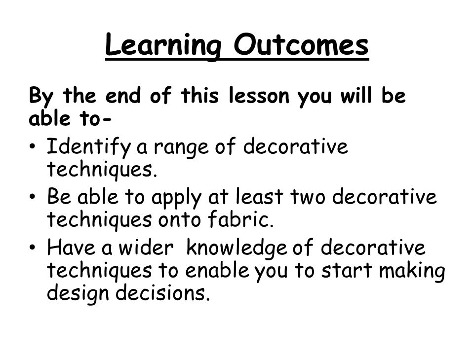 Learning Outcomes By the end of this lesson you will be able to-