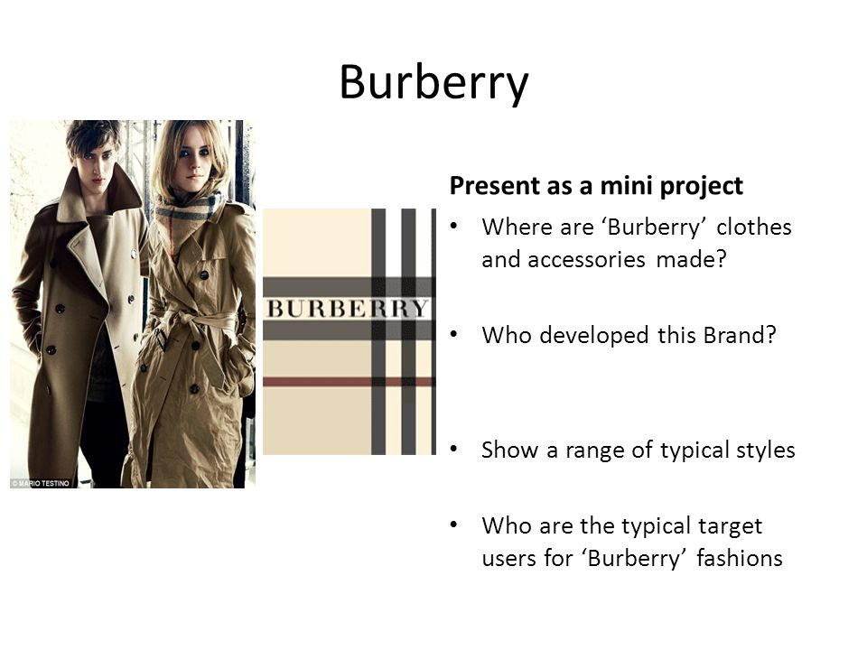 Burberry Find out more Present as a mini project