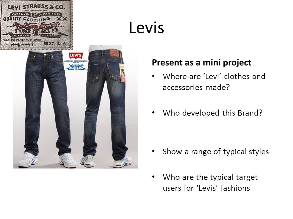 Levis Find out more Present as a mini project