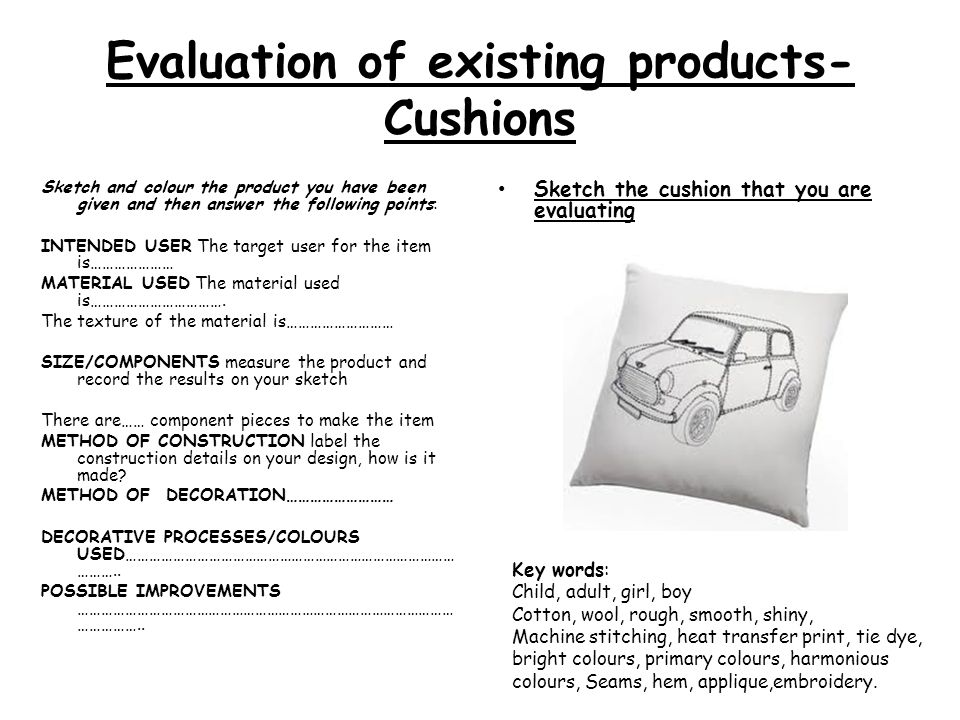 Evaluation of existing products- Cushions