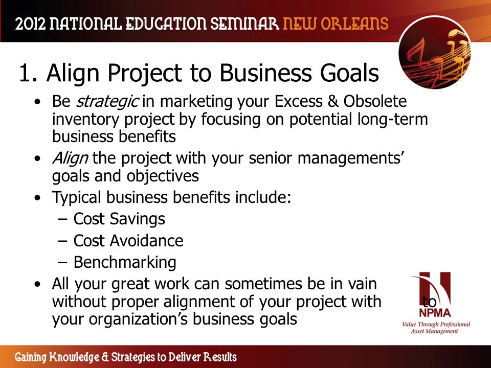 1. Align Project to Business Goals