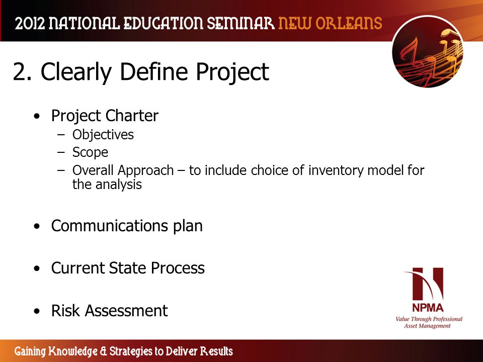 2. Clearly Define Project