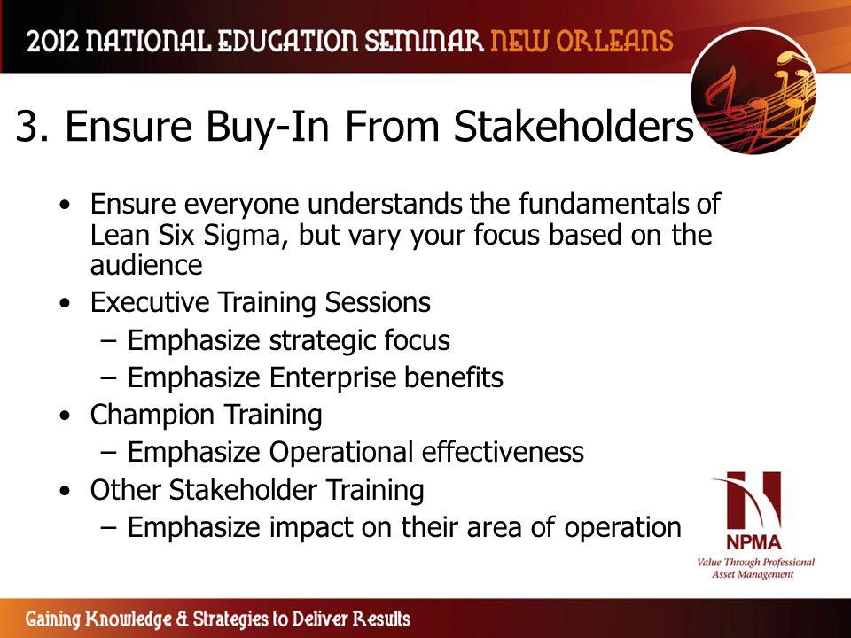 3. Ensure Buy-In From Stakeholders