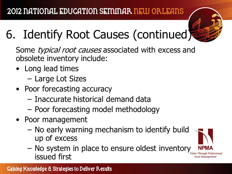 6. Identify Root Causes (continued)