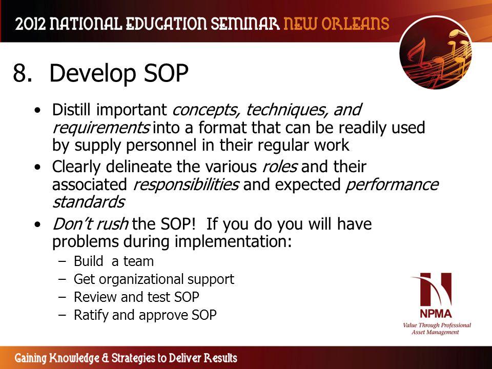 8. Develop SOP