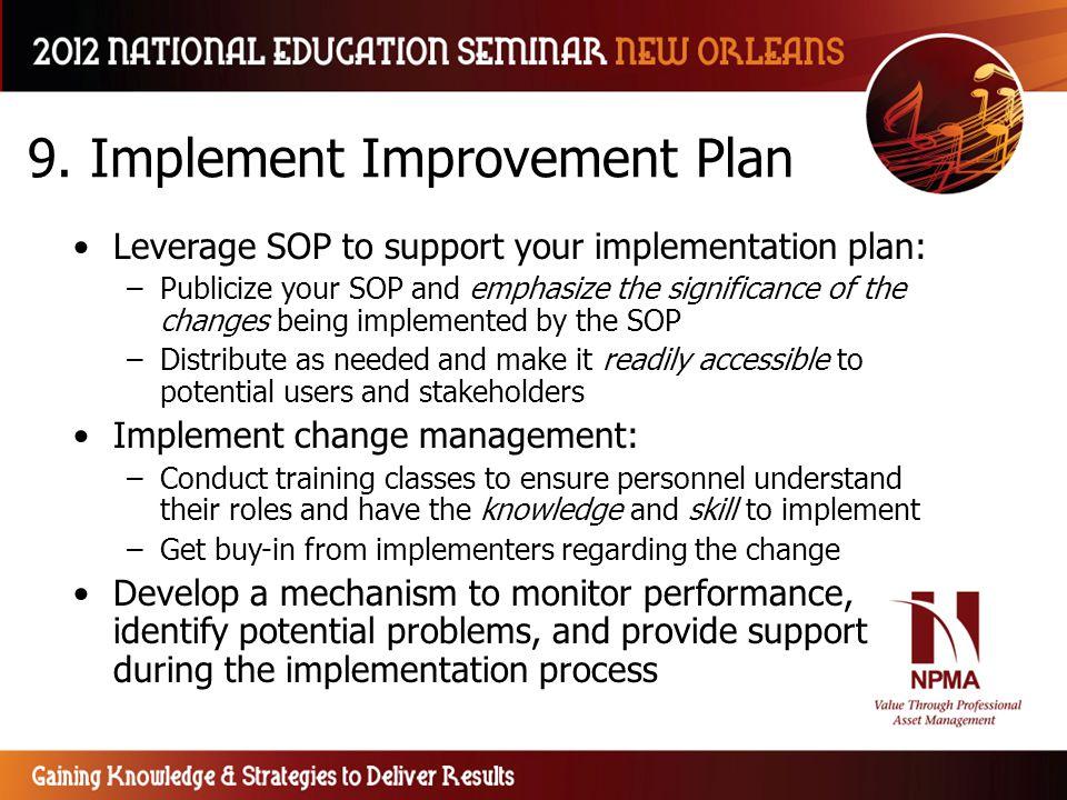 9. Implement Improvement Plan