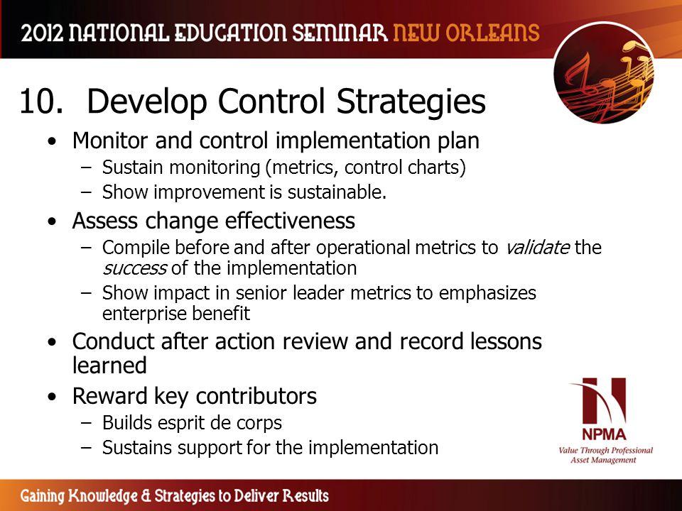 10. Develop Control Strategies