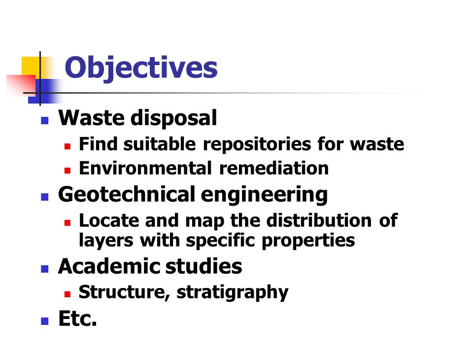 Objectives Waste disposal Geotechnical engineering Academic studies