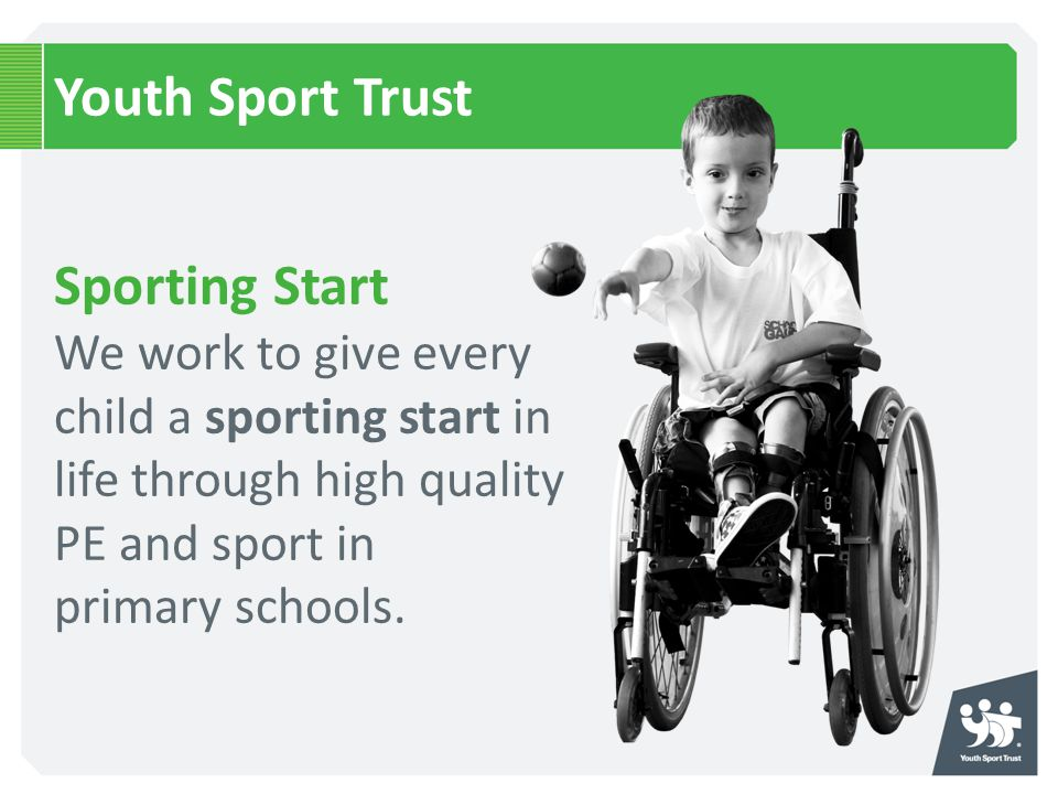 Youth Sport Trust Sporting Start