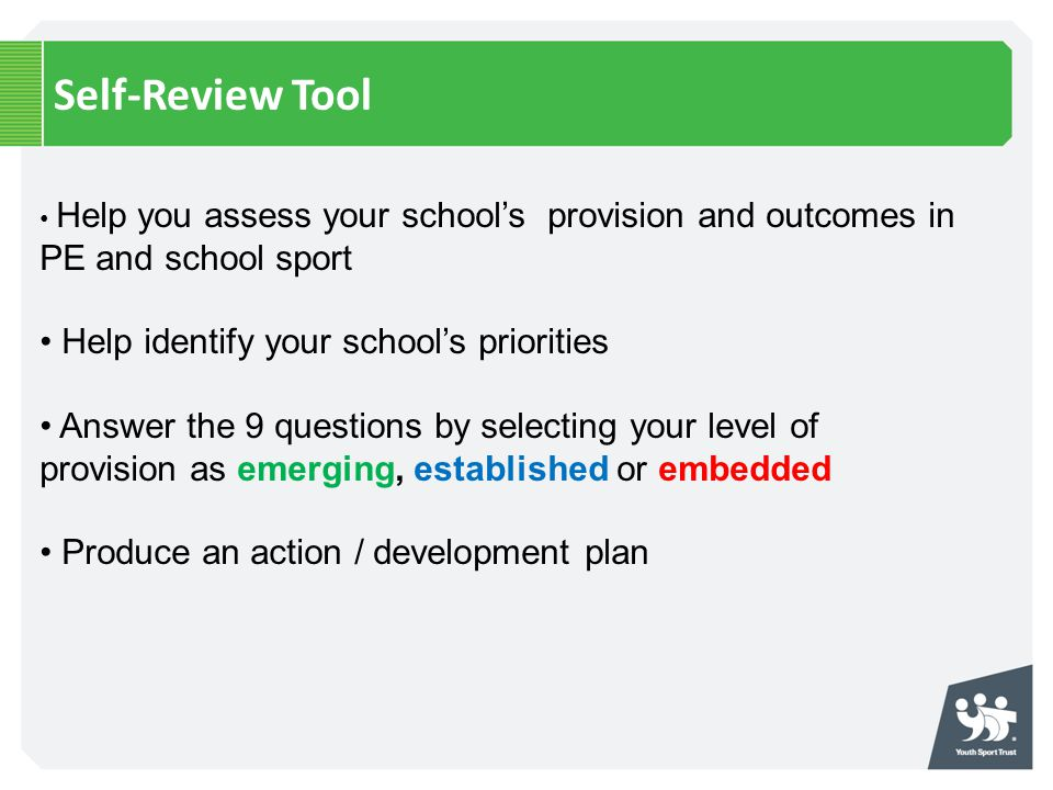 Self-Review Tool Help identify your school's priorities