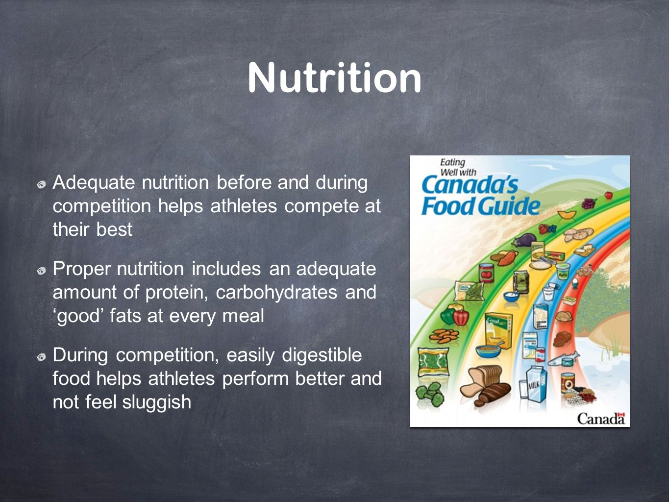 Nutrition Adequate nutrition before and during competition helps athletes compete at their best.