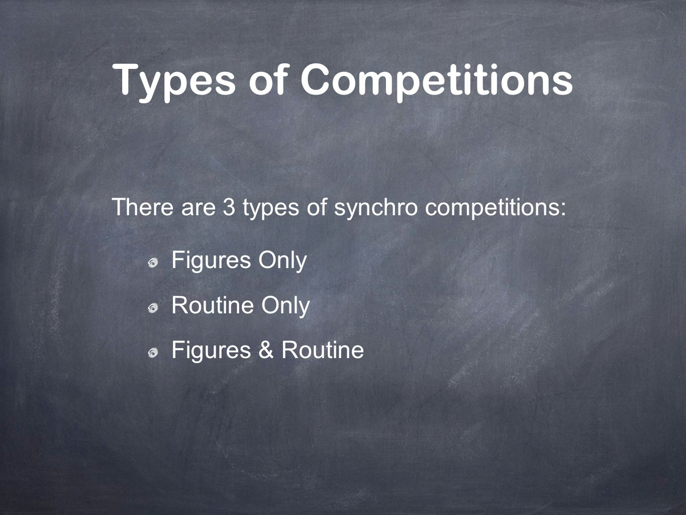 Types of Competitions There are 3 types of synchro competitions: