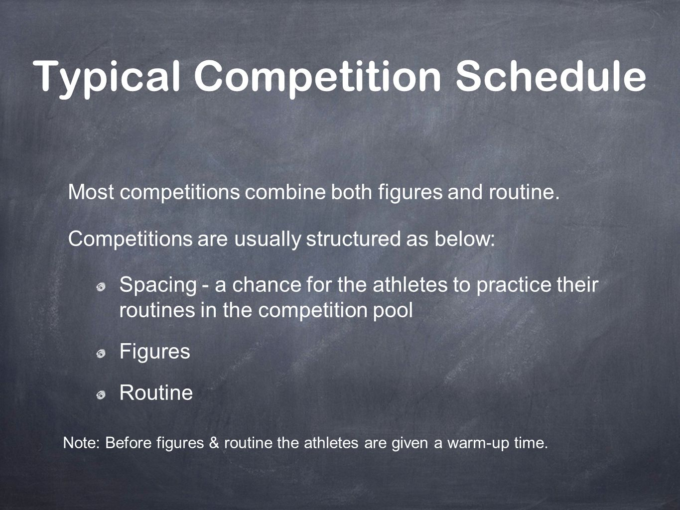 Typical Competition Schedule