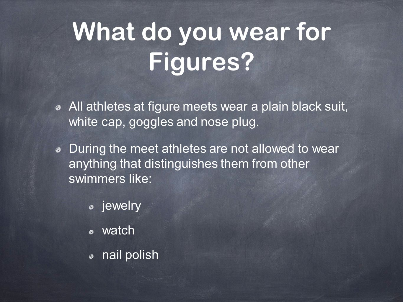What do you wear for Figures