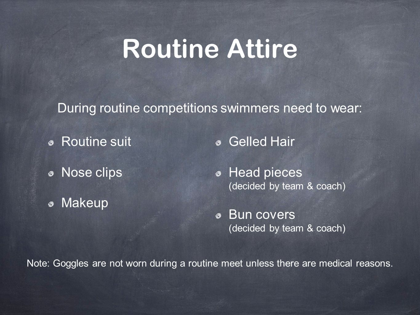 During routine competitions swimmers need to wear: