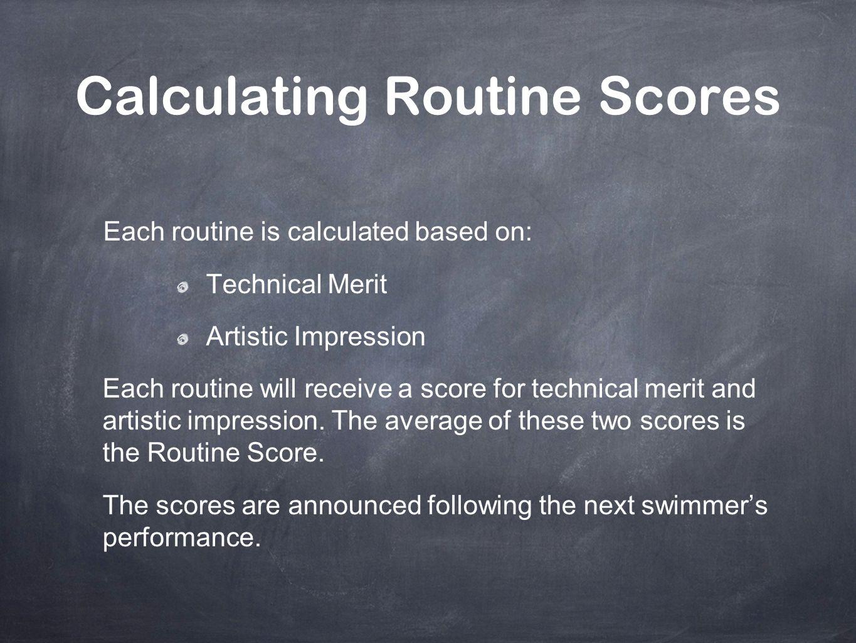 Calculating Routine Scores