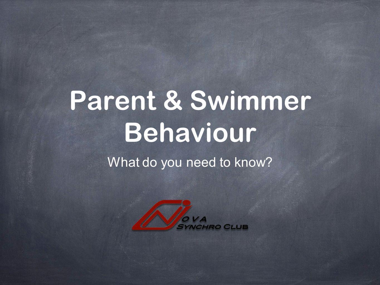 Parent & Swimmer Behaviour