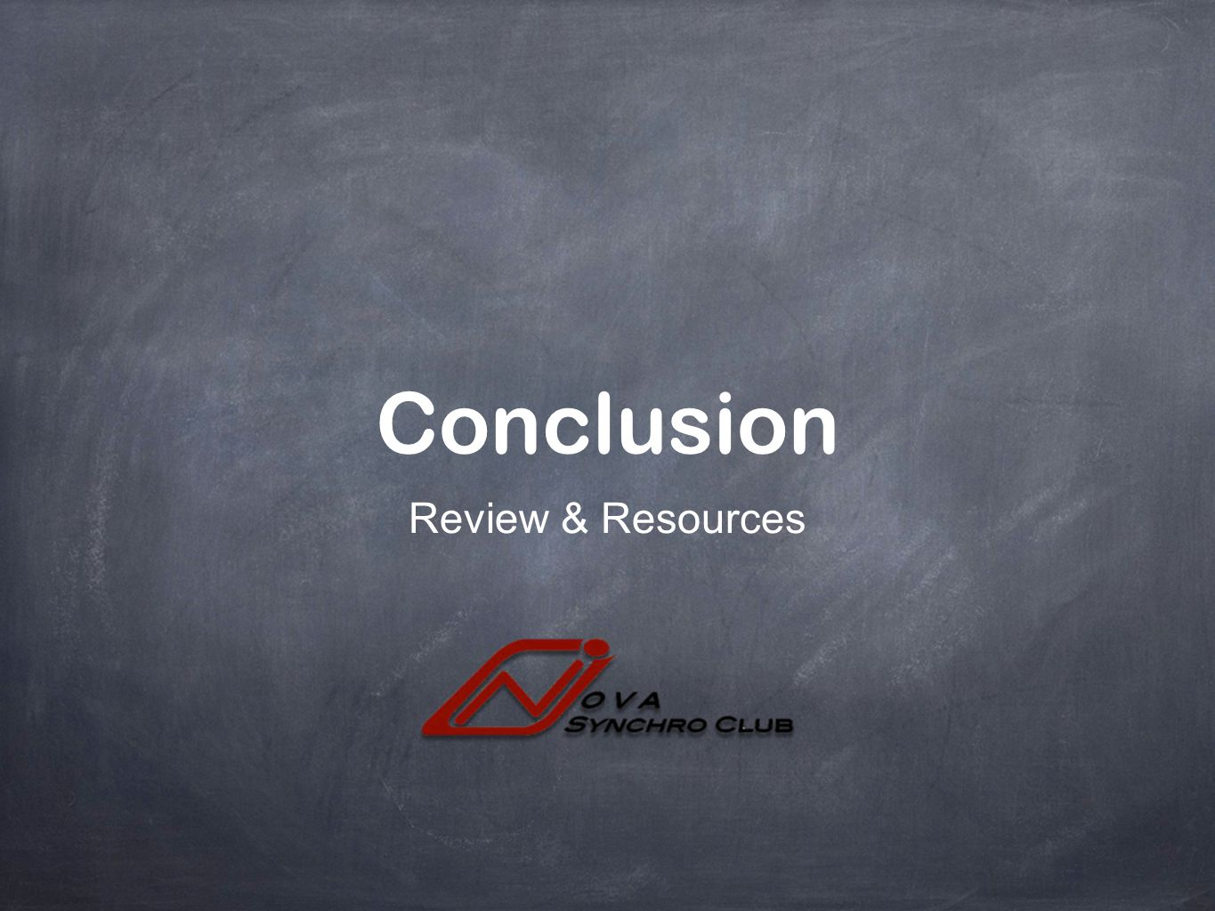 Conclusion Review & Resources