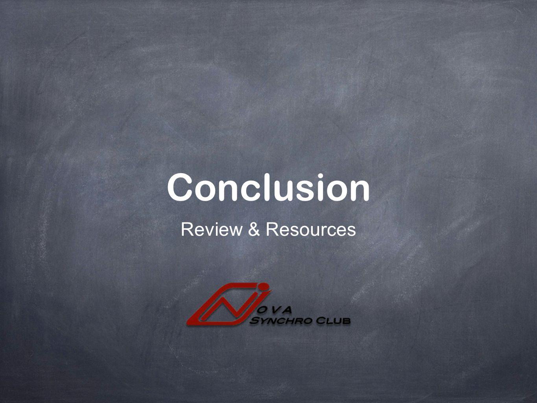 Conclusion Review & Resources