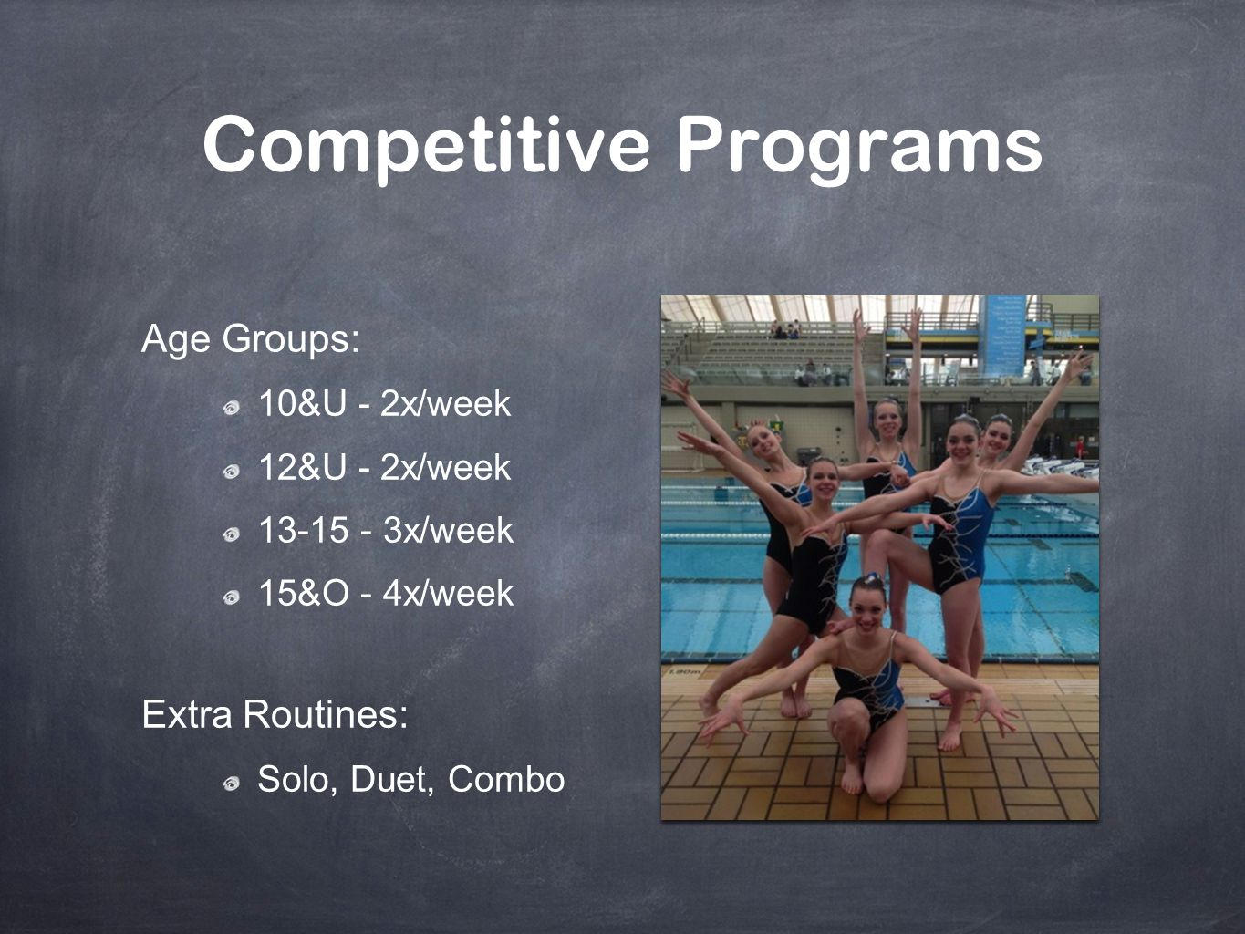 Competitive Programs Age Groups: Extra Routines: 10&U - 2x/week
