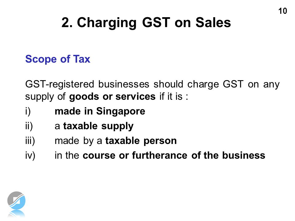 2. Charging GST on Sales Scope of Tax