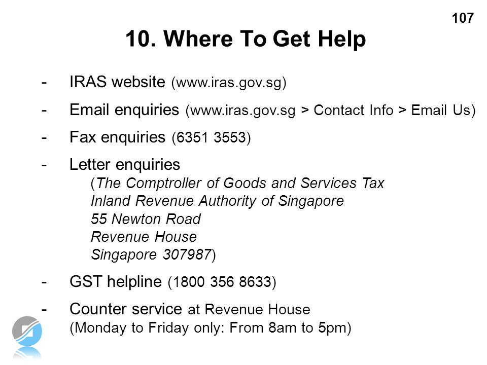10. Where To Get Help - IRAS website (www.iras.gov.sg)