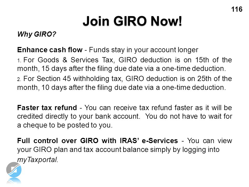 Join GIRO Now! Enhance cash flow - Funds stay in your account longer