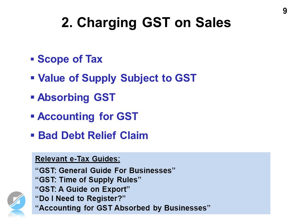 2. Charging GST on Sales Value of Supply Subject to GST Absorbing GST