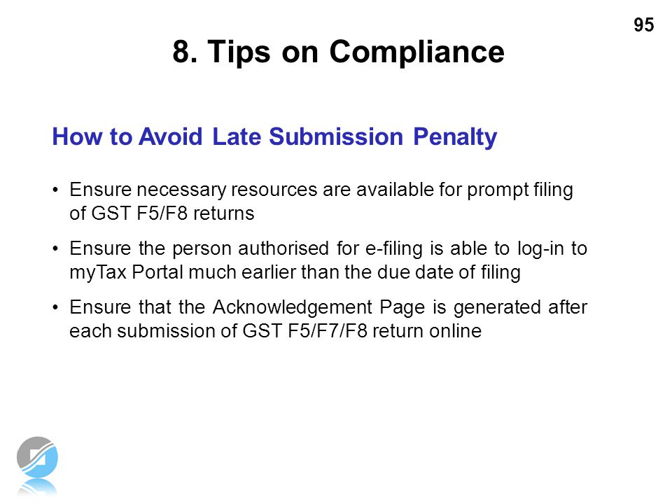 8. Tips on Compliance How to Avoid Late Submission Penalty