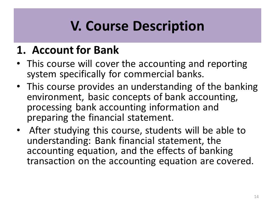 V. Course Description Account for Bank