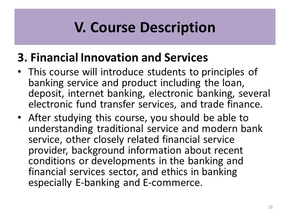 V. Course Description 3. Financial Innovation and Services